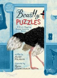 Cover image for Beastly puzzles : : a brain-boggling animal guessing game