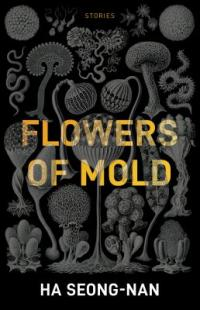 Cover image for Flowers of mold : : stories