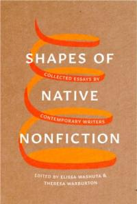 Cover image for Shapes of Native nonfiction : : collected essays by contemporary writers