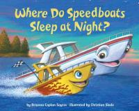 Cover image for Where do speedboats sleep at night?
