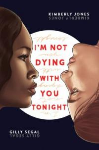 Cover image for I'm not dying with you tonight