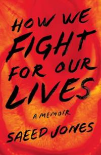 Cover image for How we fight for our lives : : a memoir