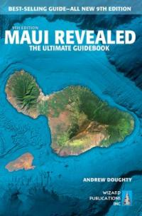 Cover image for Maui revealed : : the ultimate guidebook