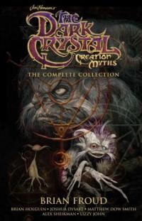 Cover image for The Dark crystal : : creation myths,