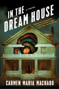 Cover image for In the dream house : : a memoir