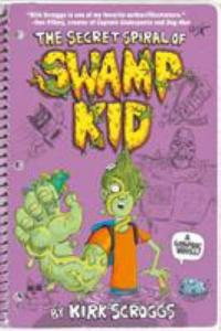 Cover image for The secret spiral of Swamp Kid