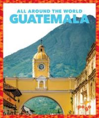 Cover image for Guatemala : : all around the world