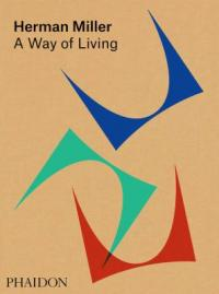 Cover image for Herman Miller : : a way of living