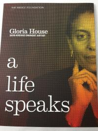 Cover image for A life speaks : : Gloria House : 2019 Kresge Eminent Artist
