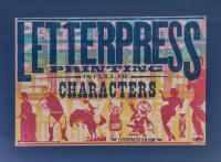 Cover image for Letterpress Printing is Full of Characters