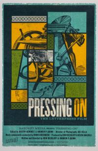 Cover image for Pressing On: The Letterpress Film Poster, 2017