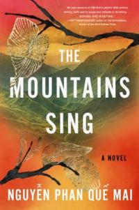 Cover image for The mountains sing : : a novel