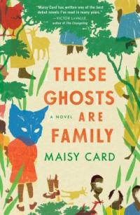 Cover image for These ghosts are family