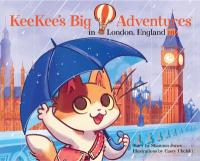 Cover image for KeeKee's big adventures in London, England