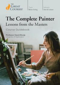 Cover image for The complete painter : : lessons from the masters