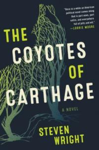 Cover image for The coyotes of Carthage : : a novel