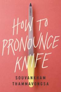 Cover image for How to pronounce knife : : stories