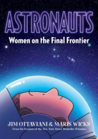 Cover image for ASTRONAUTS : : women on the final frontier.