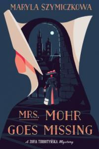 Cover image for Mrs. Mohr goes missing