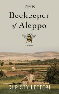 Cover image for The beekeeper of Aleppo