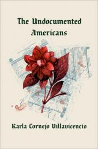 Cover image for The Undocumented Americans