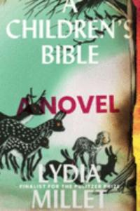 Cover image for A children's bible : : a novel