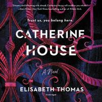 Cover image for Catherine House : : a novel