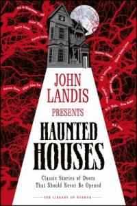 Cover image for Haunted houses : : classic stories of doors that should never be opened