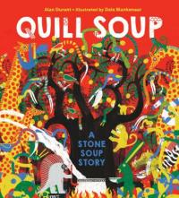 Cover image for Quill soup : : a Stone Soup story