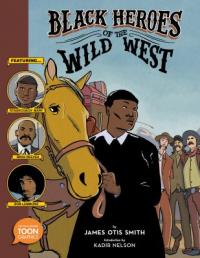 Cover image for Black heroes of the wild west