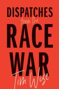 Cover image for Dispatches from the race war
