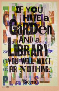 Cover image for If you have a garden and a library you will want for nothing