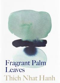 Cover image for Fragrant palm leaves : : journals 1962-1966