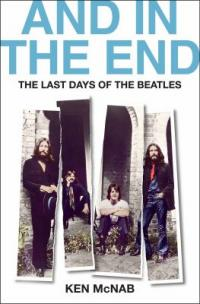 Cover image for And in the end : : the last days of the Beatles