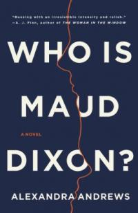 Cover image for Who is Maud Dixon?