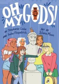 Cover image for Oh my gods!