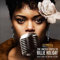 Cover image for The United States vs. Billie Holiday : : music from the motion picture