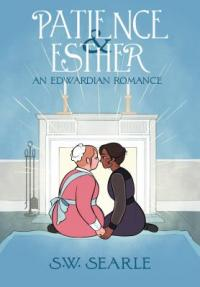 Cover image for Patience & Esther : : an Edwardian romance