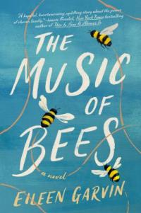 Cover image for The music of bees : : a novel