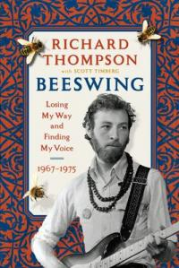 Cover image for Beeswing : : losing my way and finding my voice, 1967-1975