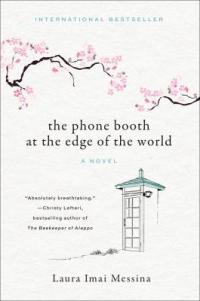 Cover image for The phone booth at the edge of the world