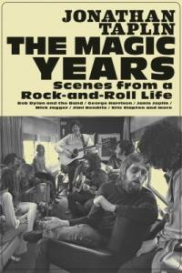 Cover image for The magic years : : scenes from a rock-and-roll life