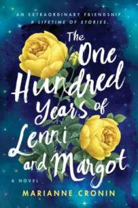 Cover image for The one hundred years of Lenni and Margot : : a novel