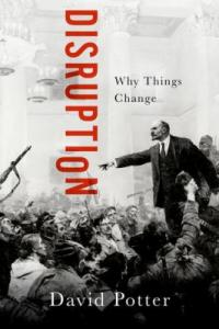 Cover image for Disruption : : why things change