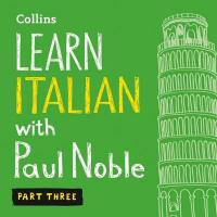 Cover image for Learn Italian with Paul Noble.