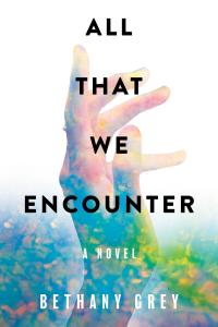 Cover image for All That We Encounter