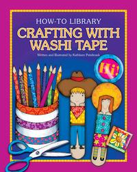 Cover image for Crafting with Washi Tape