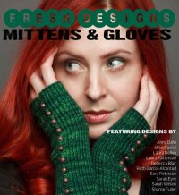 Cover image for Fresh Designs Mittens & Gloves