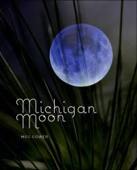 Cover image for Michigan Moon