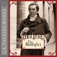 Cover image for L.A. Theatre Works Presents: The Molière Collection: The Bungler